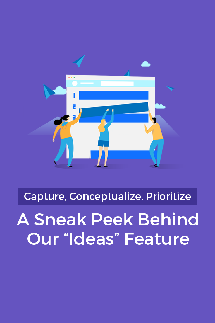 Capture, Conceptualize, Prioritize: A Sneak Peek Behind Our \