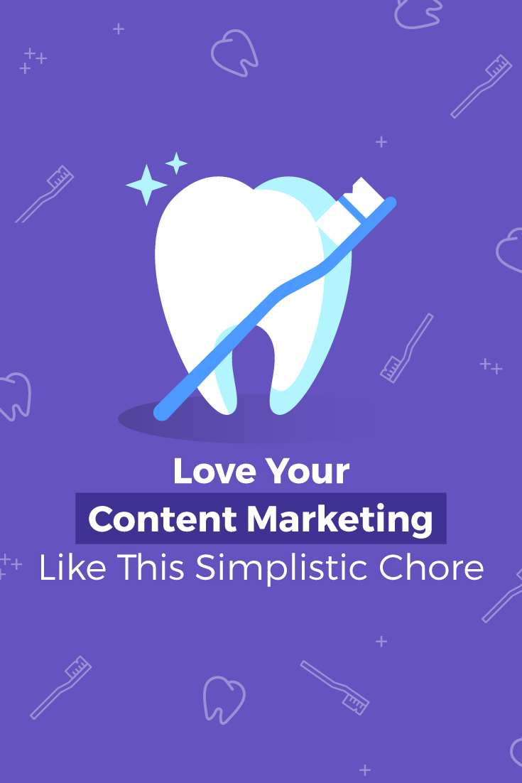 Love Your Content Marketing Like This Simplistic Chore