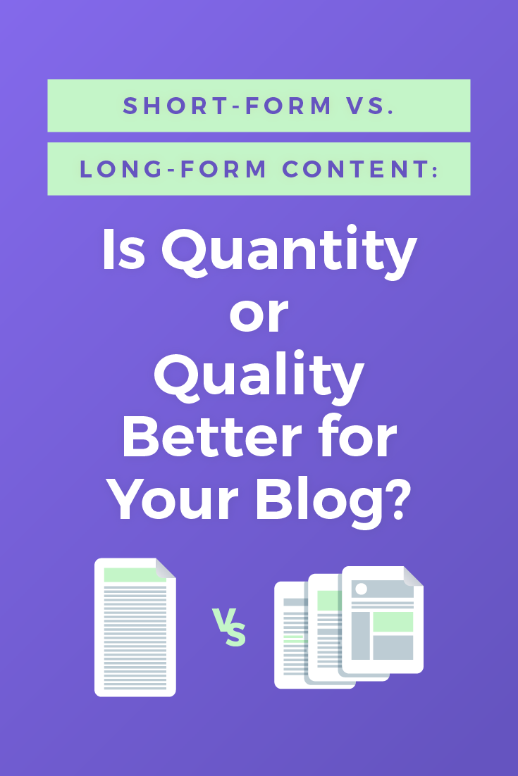 Is the quantity or quality of blog posts published on your blog more important? Here\'s how to develop a successful blog with short-form and long-form content.