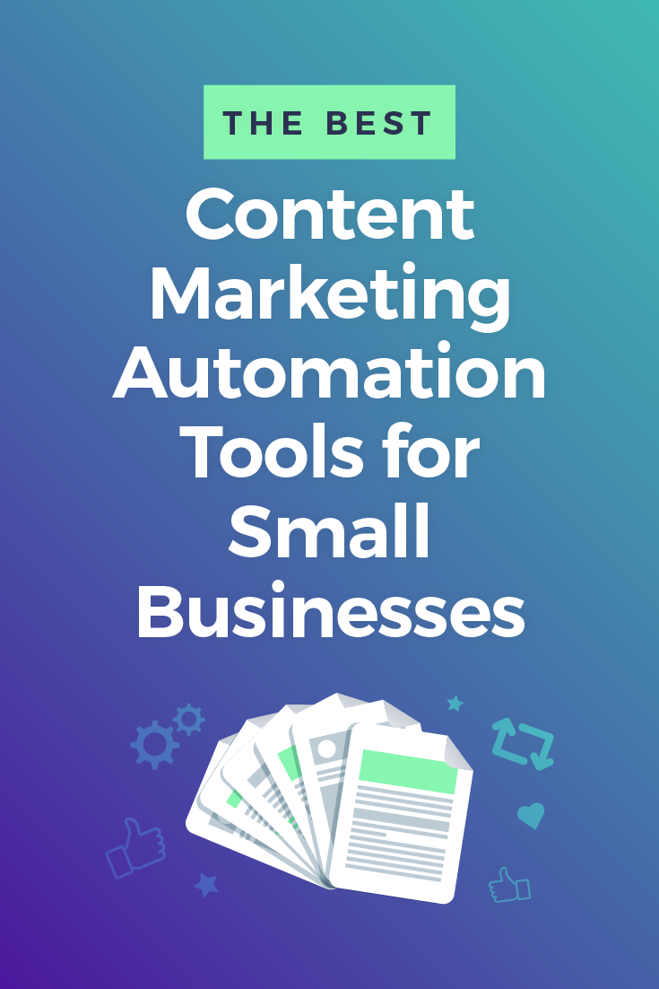 10 Best Content Marketing Automation Tools for Small Businesses
