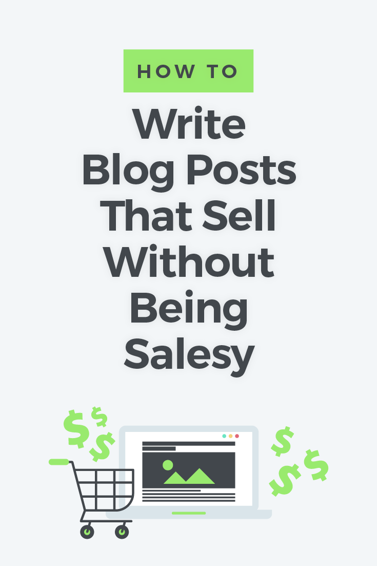 You can write blog posts that sell your service or product. The key is to be useful, helpful, meaningful, and relevant. Here\'s how...