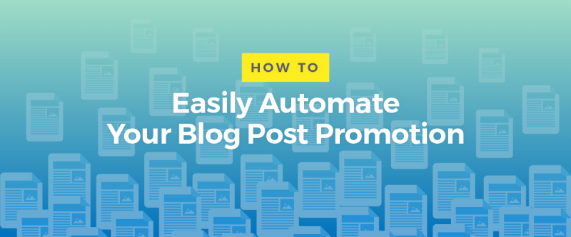 Automate Blog Post Promotion Zenpost Featured