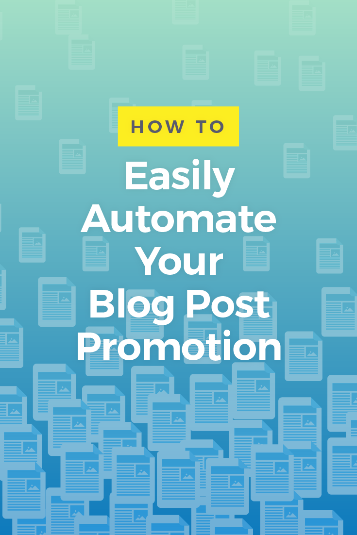 Promoting your blog posts can be time consuming. Luckily, there\'s a quick and easy way to automate your blog post promotion...