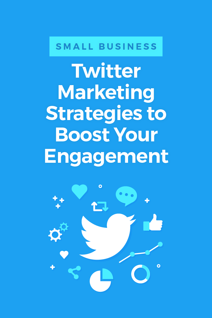 Small Business Twitter Marketing Strategies to Boost Your Engagement